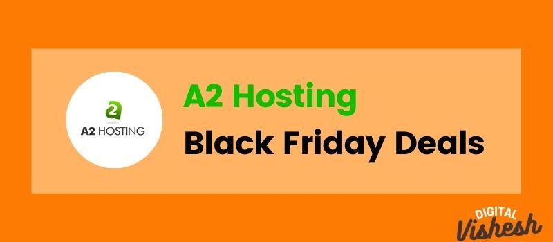 A2hosting black friday