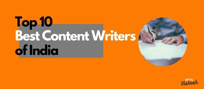 best content writers in india, famous content writers, best article writers