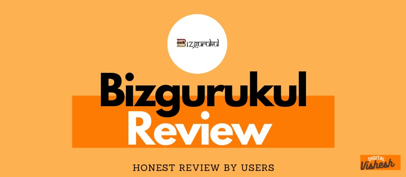 Bizgurukul Review