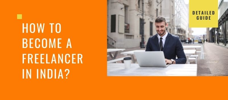 how to become freelancer in india