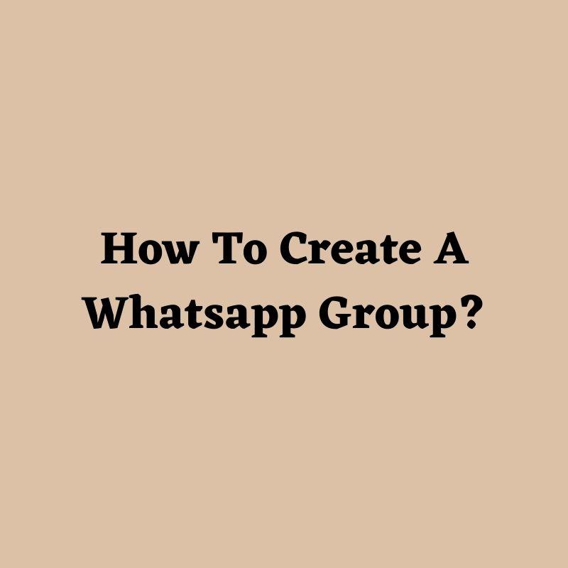 how to create a whatsapp group